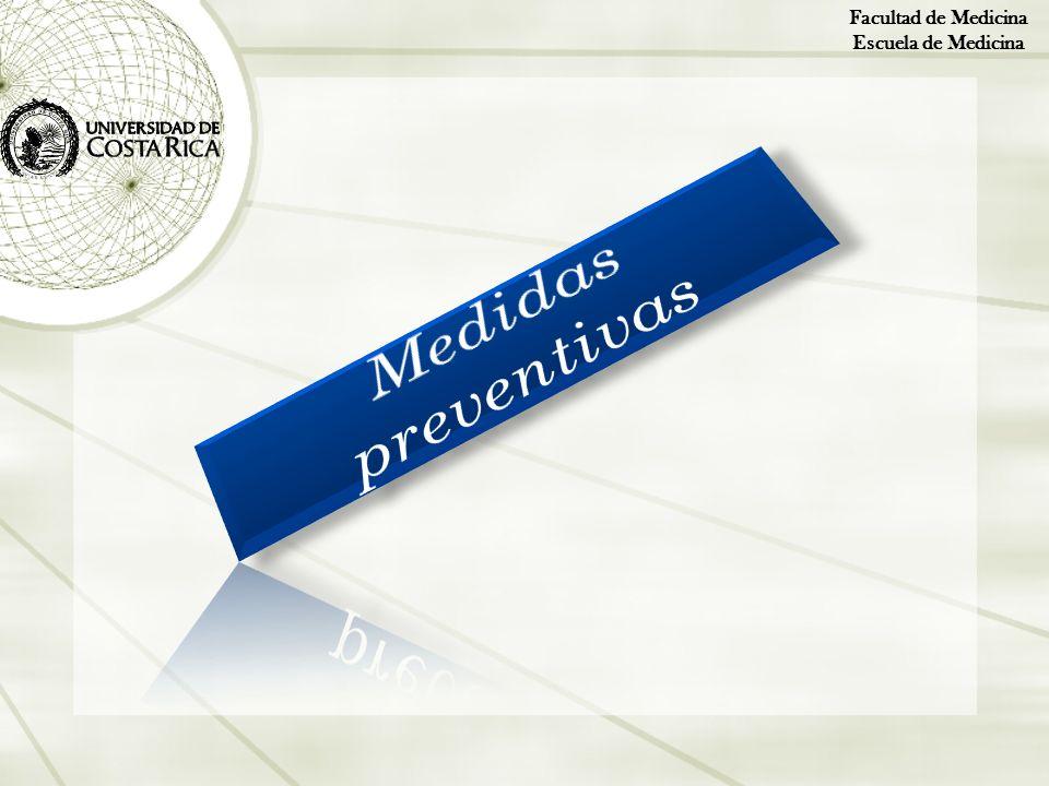 Facultad de Medicina Escuela de Medicina