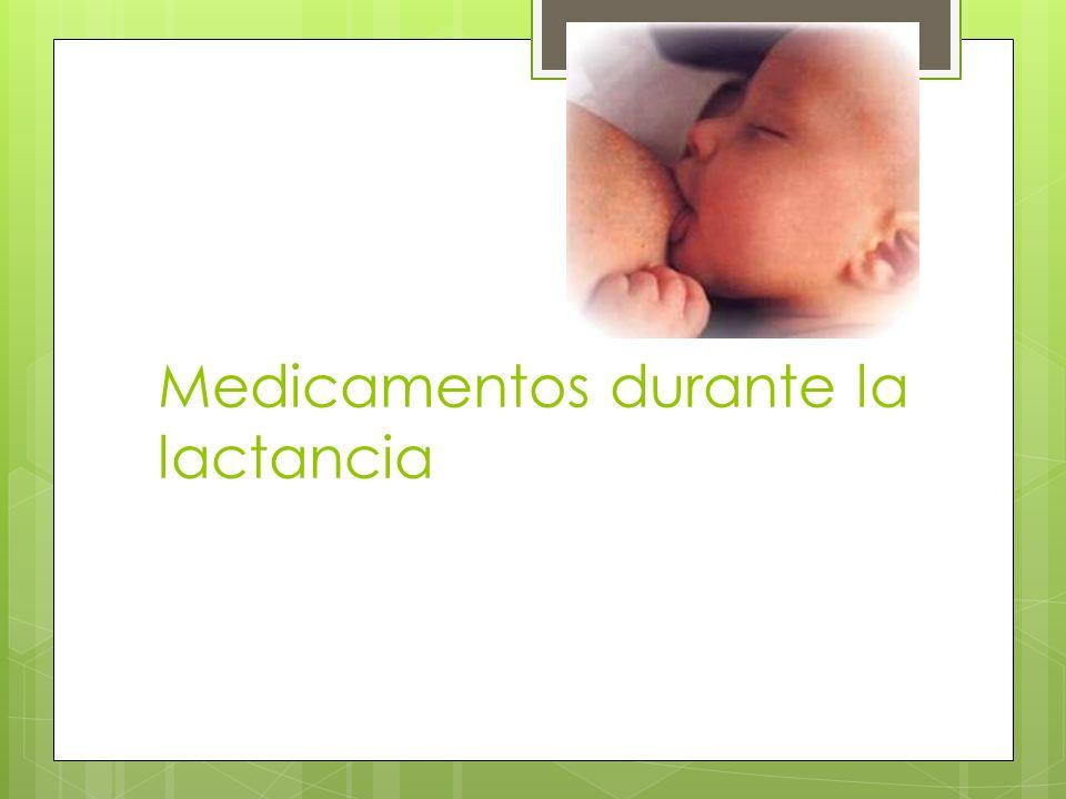 Medicamentos durante la lactancia