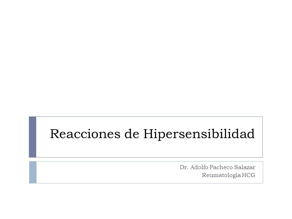 Reacciones de Hipersensibilidad Definición En individuos predispuestos, antígenos ambientales inocuos pueden estimular una respuesta inmune adaptativa, memoria inmunológica, y, con exposición subsecuente al antígeno, inflamación