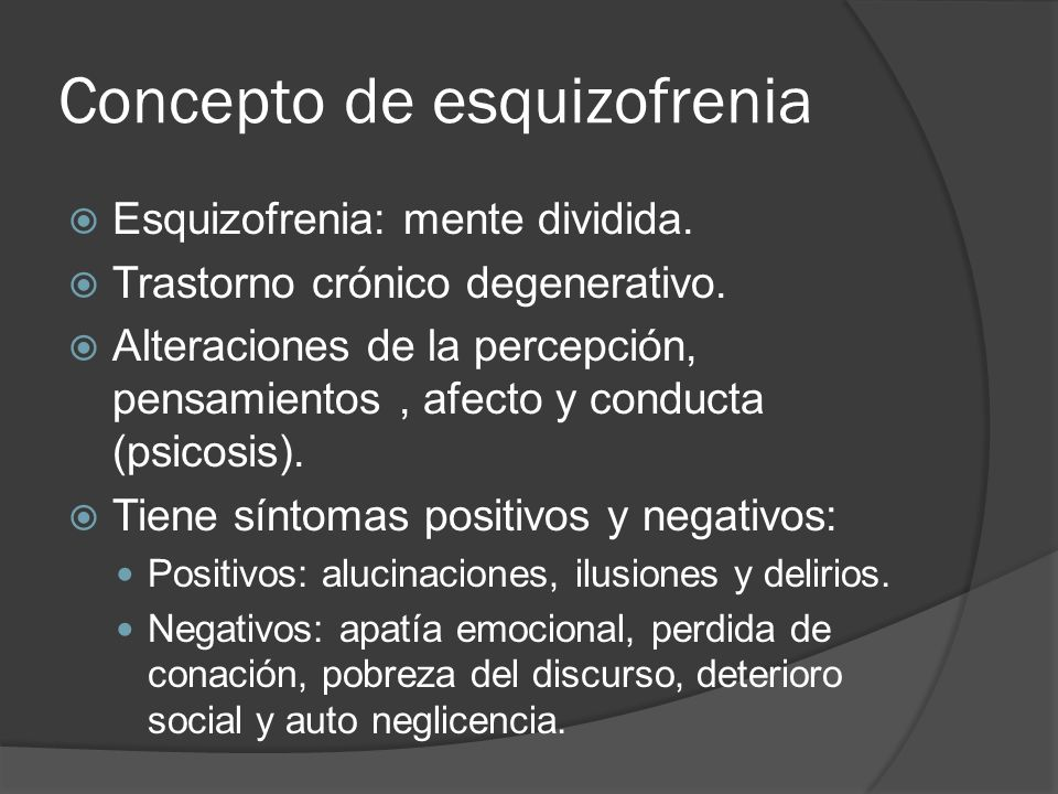 Presentación La prevalencia de síntomas negativos (déficit) es de 90% de los casos.
