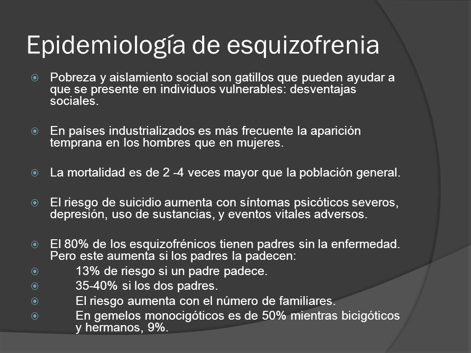 Trastorno Esquizoafectivo La prevalenca no está bien definida (es menor del 1%).