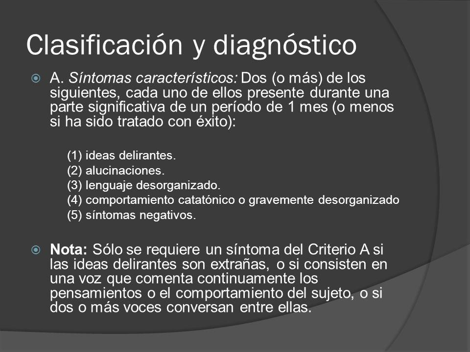 Clasificación y diagnóstico A.