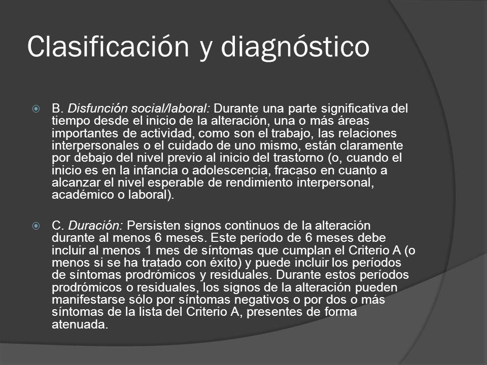 Clasificación y diagnóstico B.