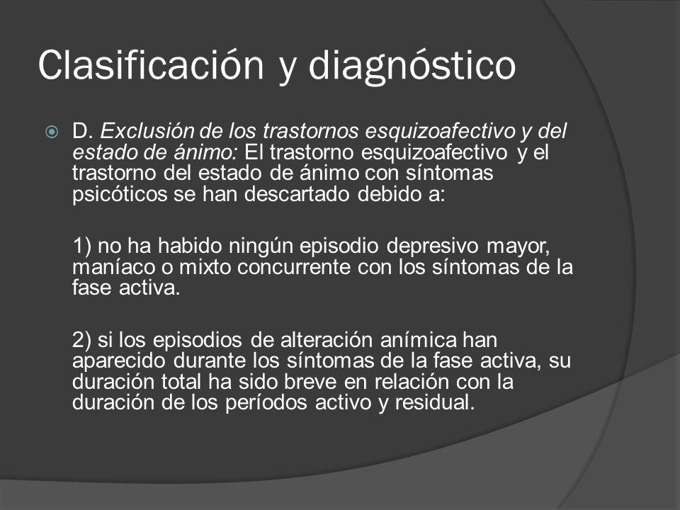 Clasificación y diagnóstico D.