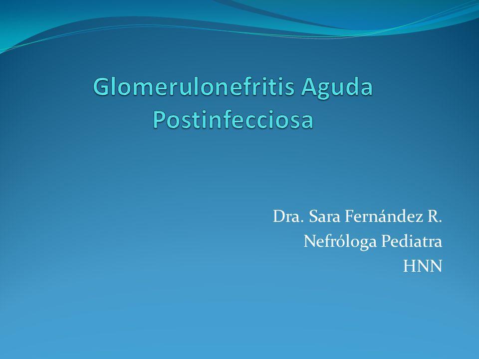 Dra. Sara Fernández R. Nefróloga Pediatra HNN