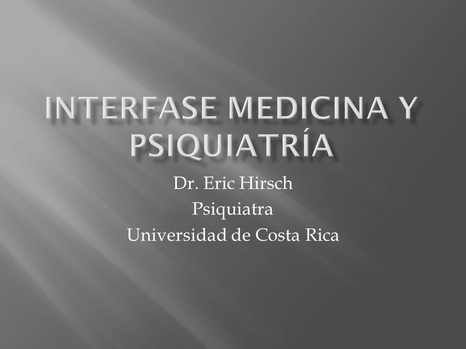 Dr. Eric Hirsch Psiquiatra Universidad de Costa Rica