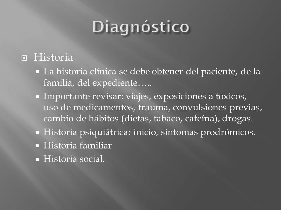 Historia La historia clínica se debe obtener del paciente, de la familia, del expediente….. Importante revisar: viajes, exposiciones a toxicos, uso de