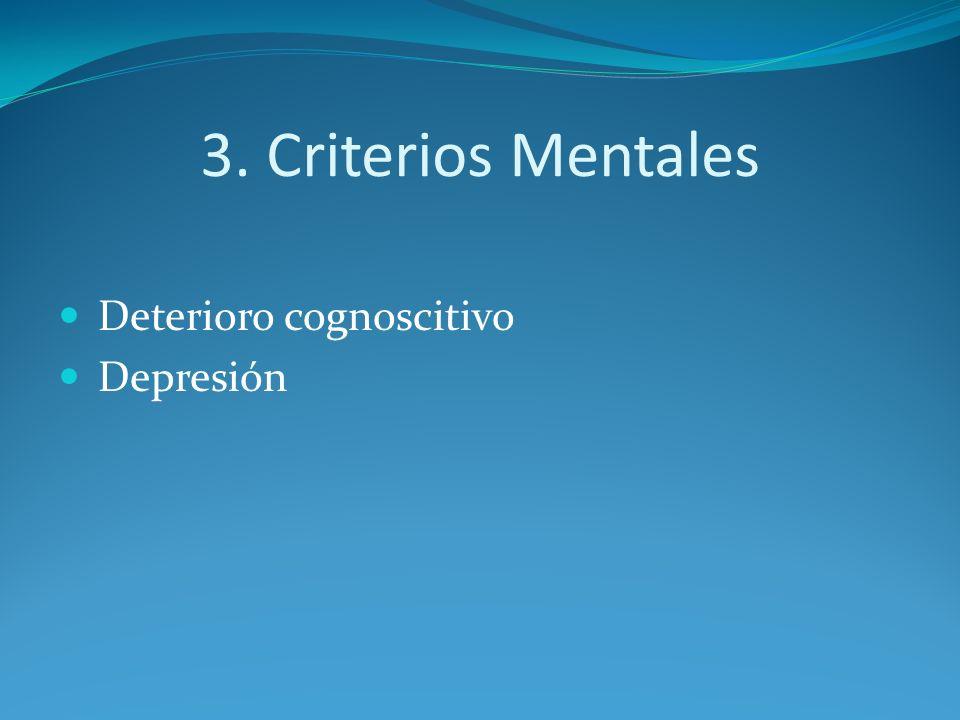 3. Criterios Mentales Deterioro cognoscitivo Depresión