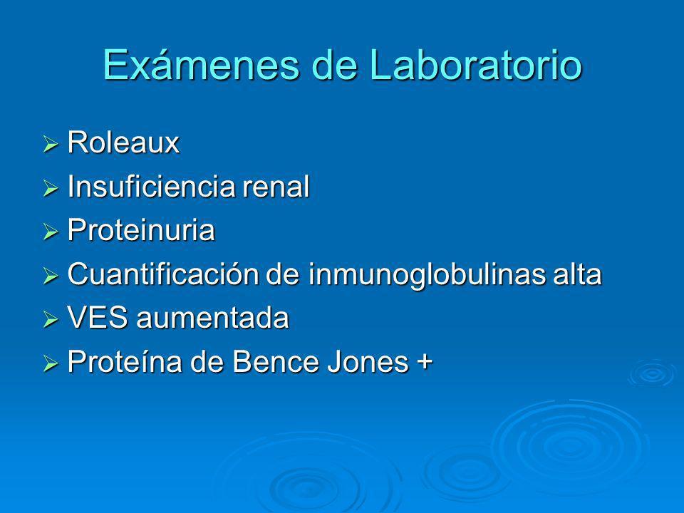 Exámenes de Laboratorio Roleaux Roleaux Insuficiencia renal Insuficiencia renal Proteinuria Proteinuria Cuantificación de inmunoglobulinas alta Cuanti