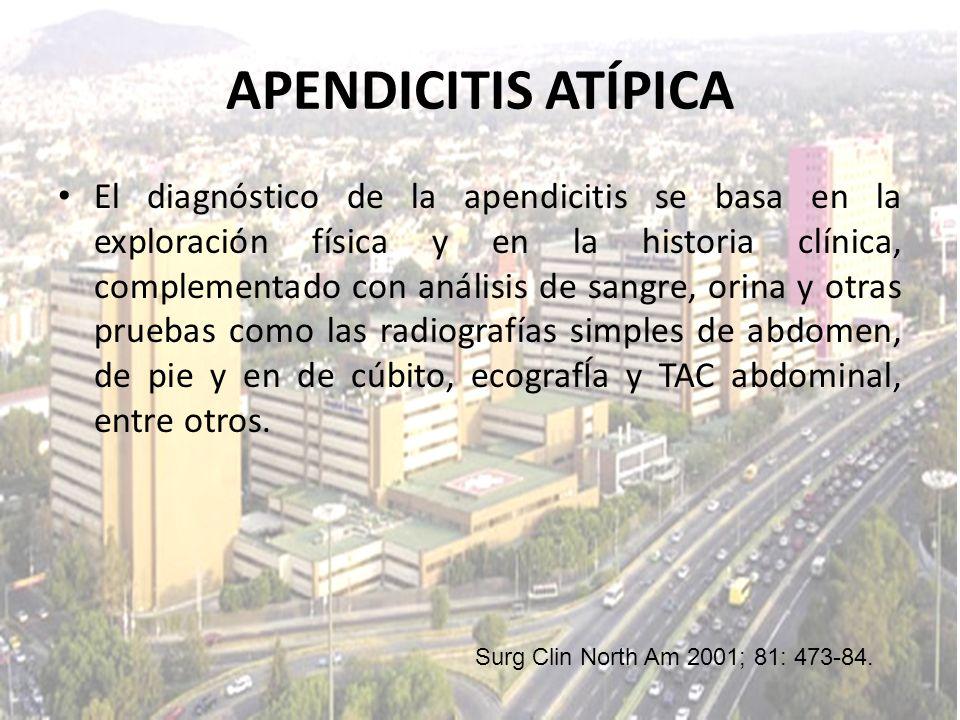 El diagnóstico de la apendicitis se basa en la exploración física y en la historia clínica, complementado con análisis de sangre, orina y otras prueba