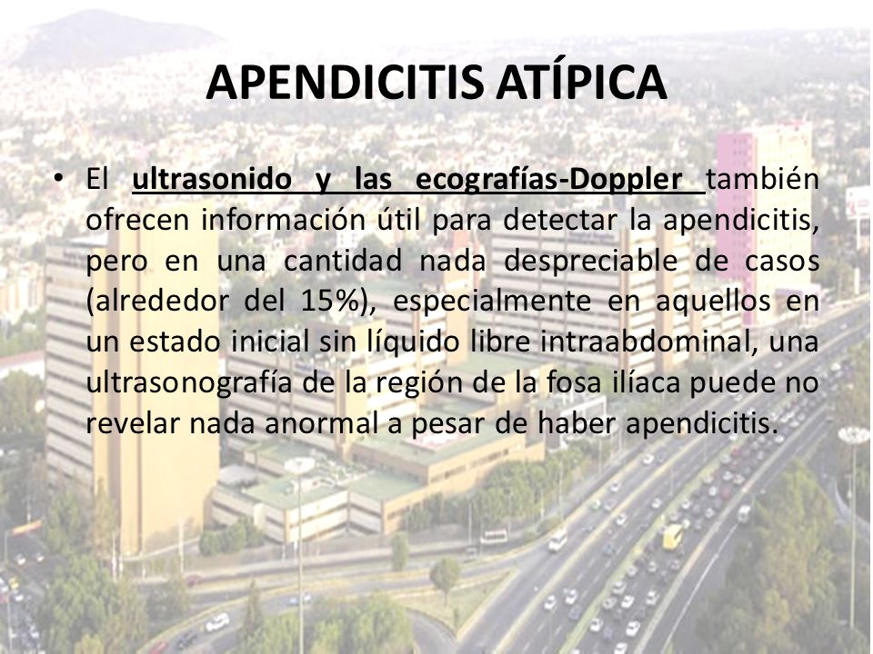 El ultrasonido y las ecografías-Doppler también ofrecen información útil para detectar la apendicitis, pero en una cantidad nada despreciable de casos