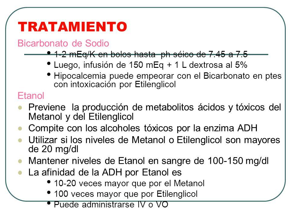 TRATAMIENTO Bicarbonato de Sodio 1-2 mEq/K en bolos hasta ph séico de 7.45 a 7.5 Luego, infusión de 150 mEq + 1 L dextrosa al 5% Hipocalcemia puede em