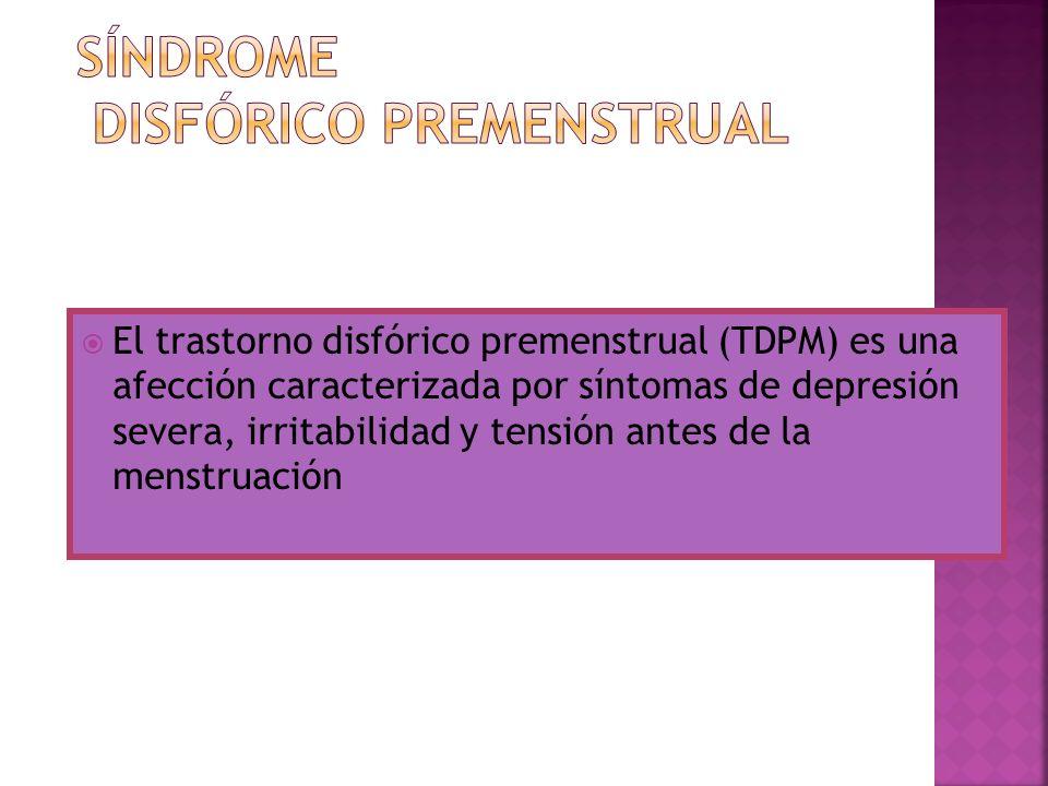El trastorno disfórico premenstrual (TDPM) es una afección caracterizada por síntomas de depresión severa, irritabilidad y tensión antes de la menstru