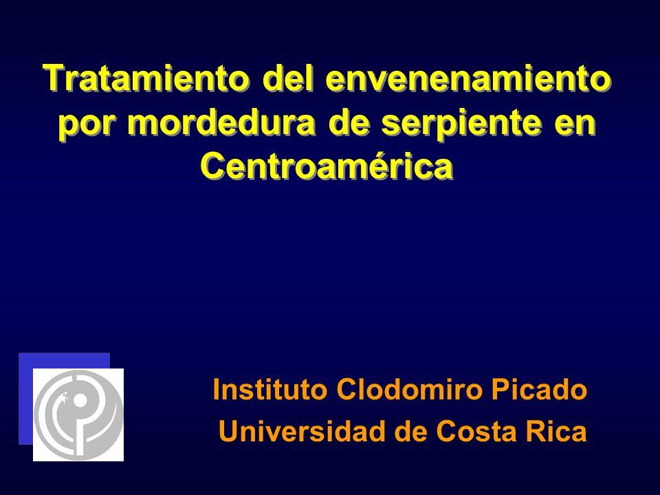 Tratamiento del envenenamiento por mordedura de serpiente en Centroamérica Instituto Clodomiro Picado Universidad de Costa Rica
