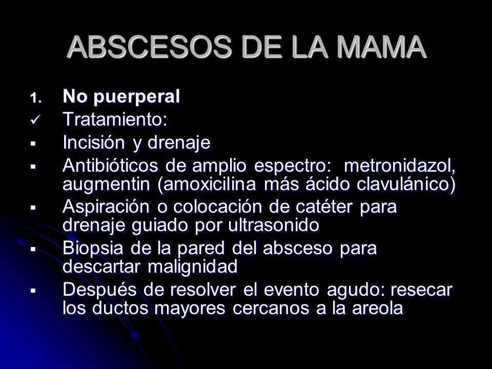 ABSCESOS DE LA MAMA 1.