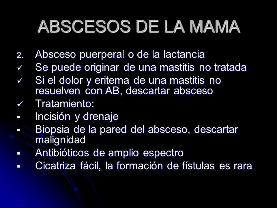 ABSCESOS DE LA MAMA 2.