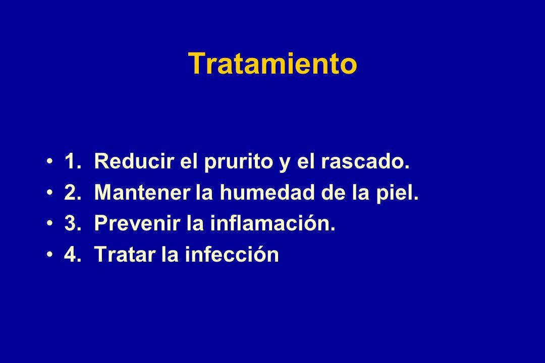 Tratamiento 1. Reducir el prurito y el rascado. 2. Mantener la humedad de la piel. 3. Prevenir la inflamación. 4. Tratar la infección