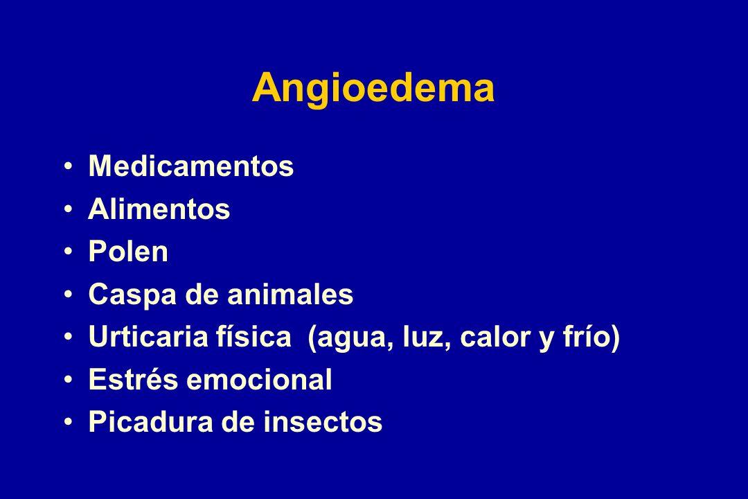 Medicamentos Alimentos Polen Caspa de animales Urticaria física (agua, luz, calor y frío) Estrés emocional Picadura de insectos