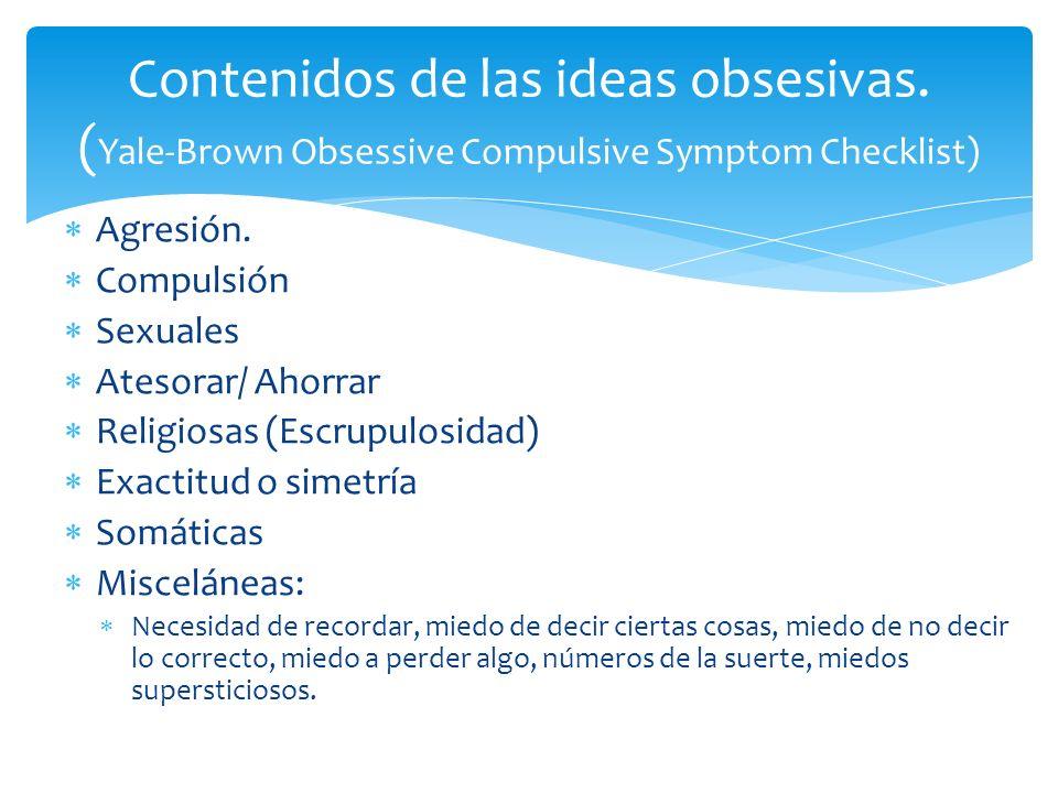 compulsiones Las compulsiones se definen por (1) y (2): 1.comportamientos (p.