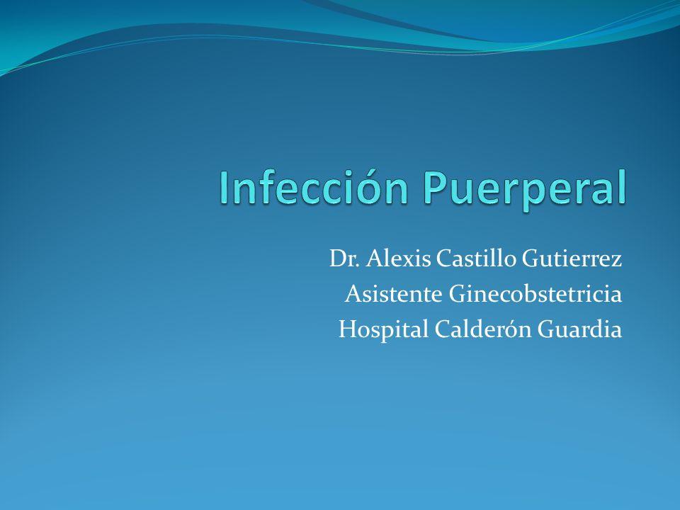 Dr. Alexis Castillo Gutierrez Asistente Ginecobstetricia Hospital Calderón Guardia