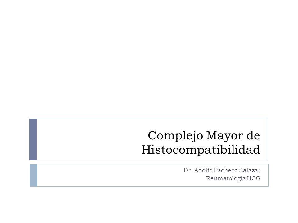 Complejo Mayor de Histocompatibilidad Dr. Adolfo Pacheco Salazar Reumatología HCG