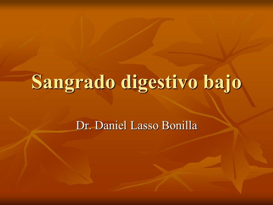 Sangrado digestivo bajo Dr. Daniel Lasso Bonilla