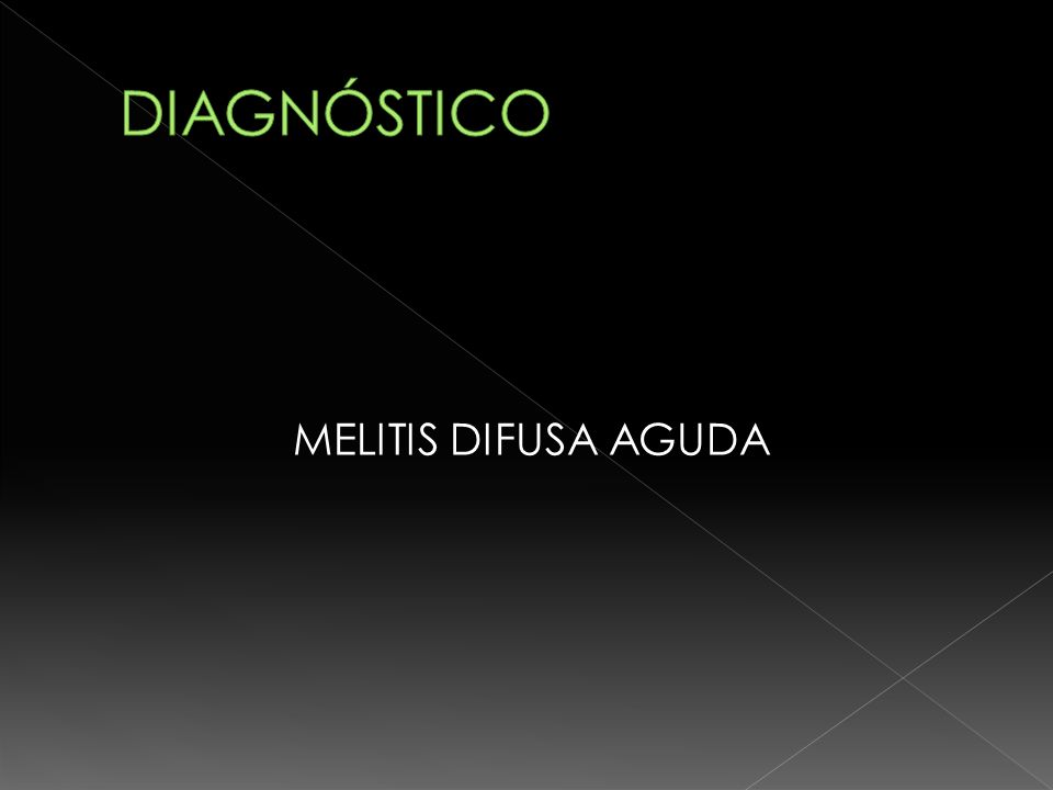 MELITIS DIFUSA AGUDA