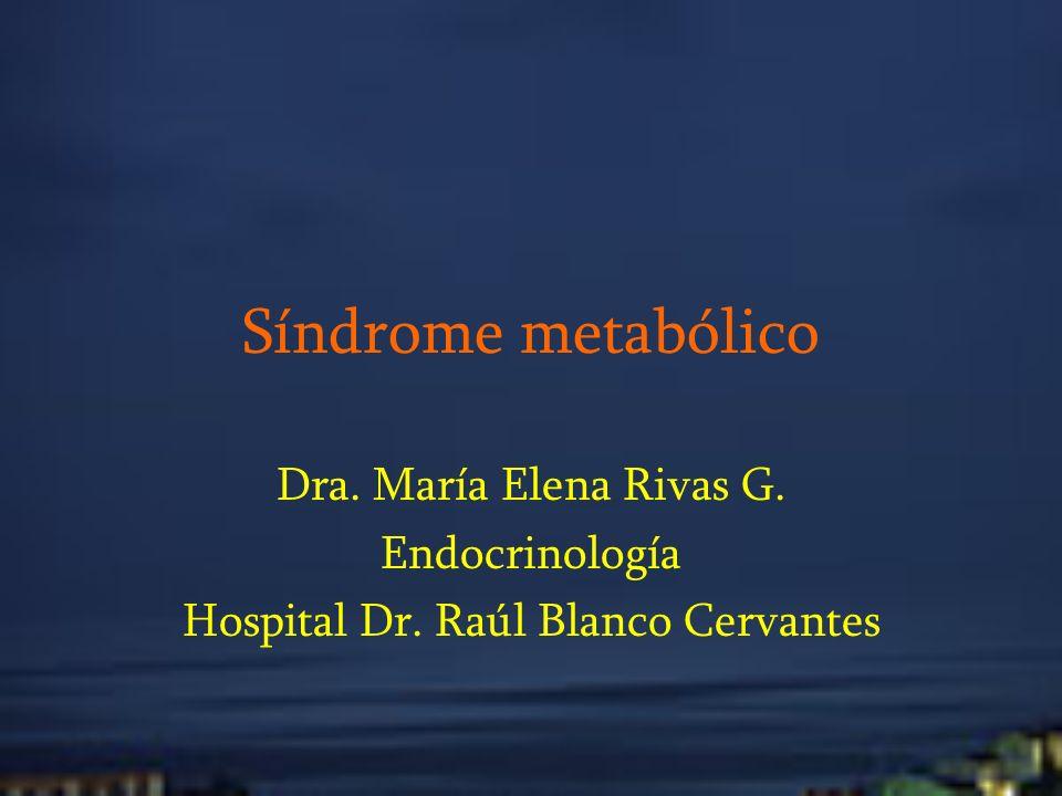 SÍNDROME METABÓLICO Eskyl Kylin y Gregorio Marañon – 1920 Reaven – 1988 Una serie de factores de riesgo coronario que incluían cierto grado de intolerancia a la glucosa, hiperinsulinemia, hipertensión arterial y pérfil de lípidos anormal.