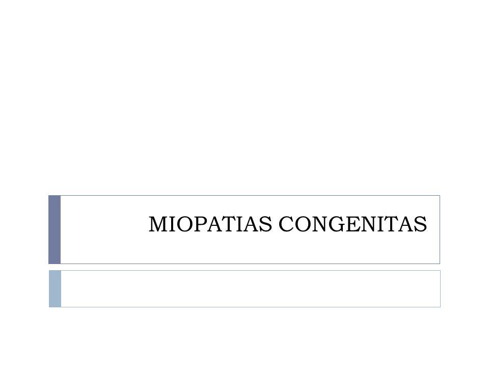 MIOPATIAS CONGENITAS