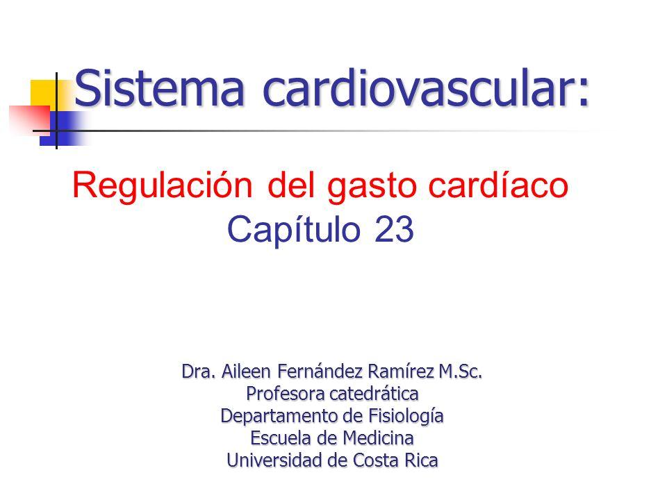 Dra. Aileen Fernández Ramírez M.Sc. Profesora catedrática Departamento de Fisiología Escuela de Medicina Universidad de Costa Rica Regulación del gast