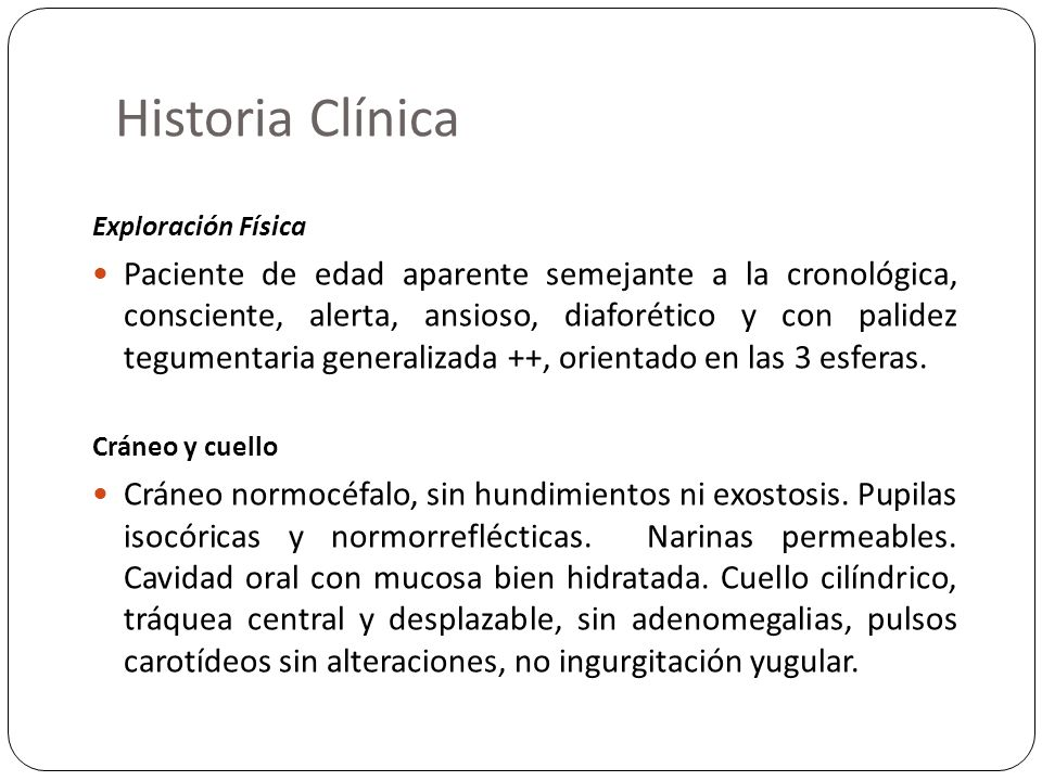 Historia Clínica Cardiopulmonar Tórax normolíneo y simétrico.