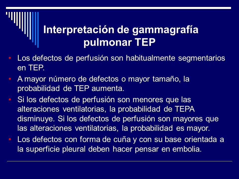 Los defectos de perfusión son habitualmente segmentarios en TEP. A mayor número de defectos o mayor tamaño, la probabilidad de TEP aumenta. Si los def