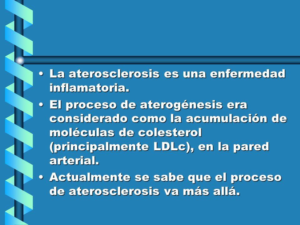 La aterosclerosis es una enfermedad inflamatoria.La aterosclerosis es una enfermedad inflamatoria. El proceso de aterogénesis era considerado como la