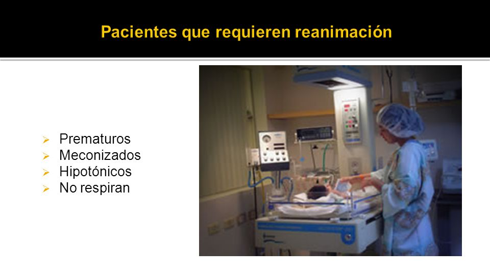 Prematuros Meconizados Hipotónicos No respiran