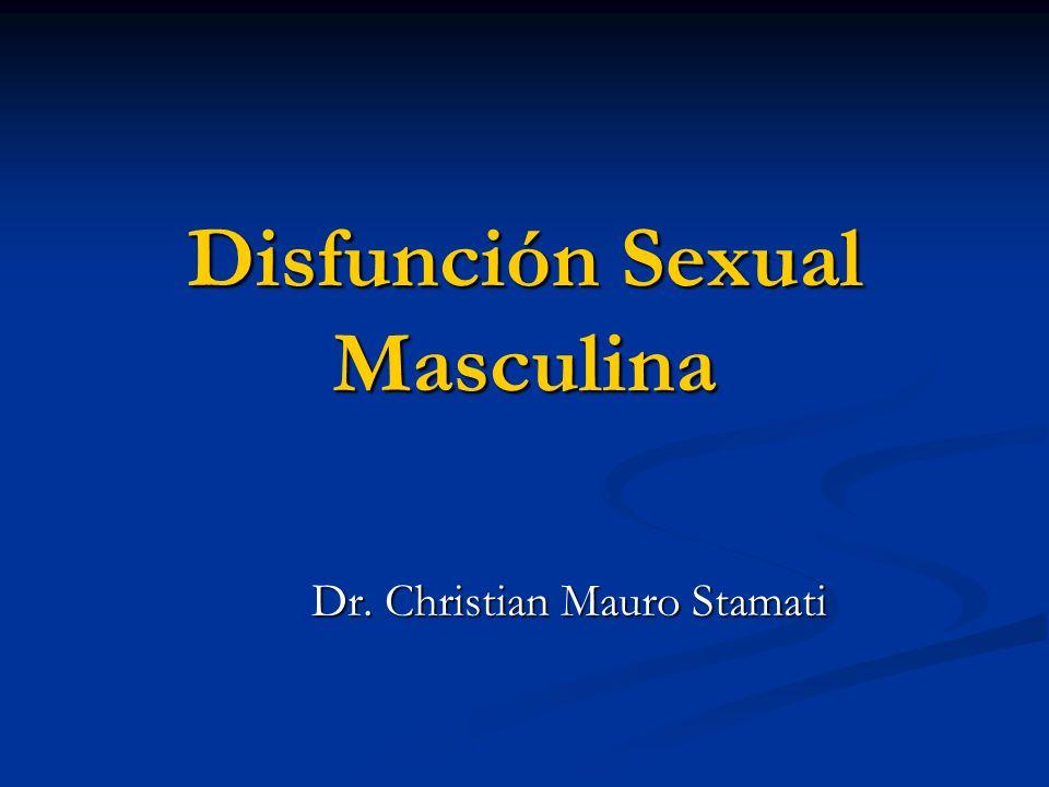 Disfunción Sexual Masculina Dr. Christian Mauro Stamati
