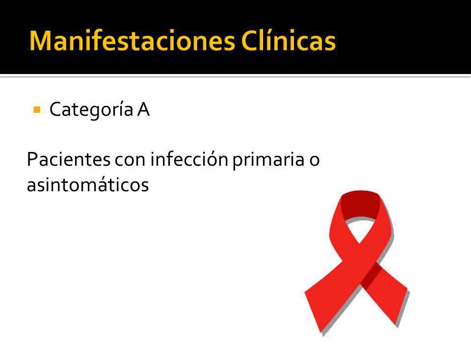 Categoría A Pacientes con infección primaria o asintomáticos