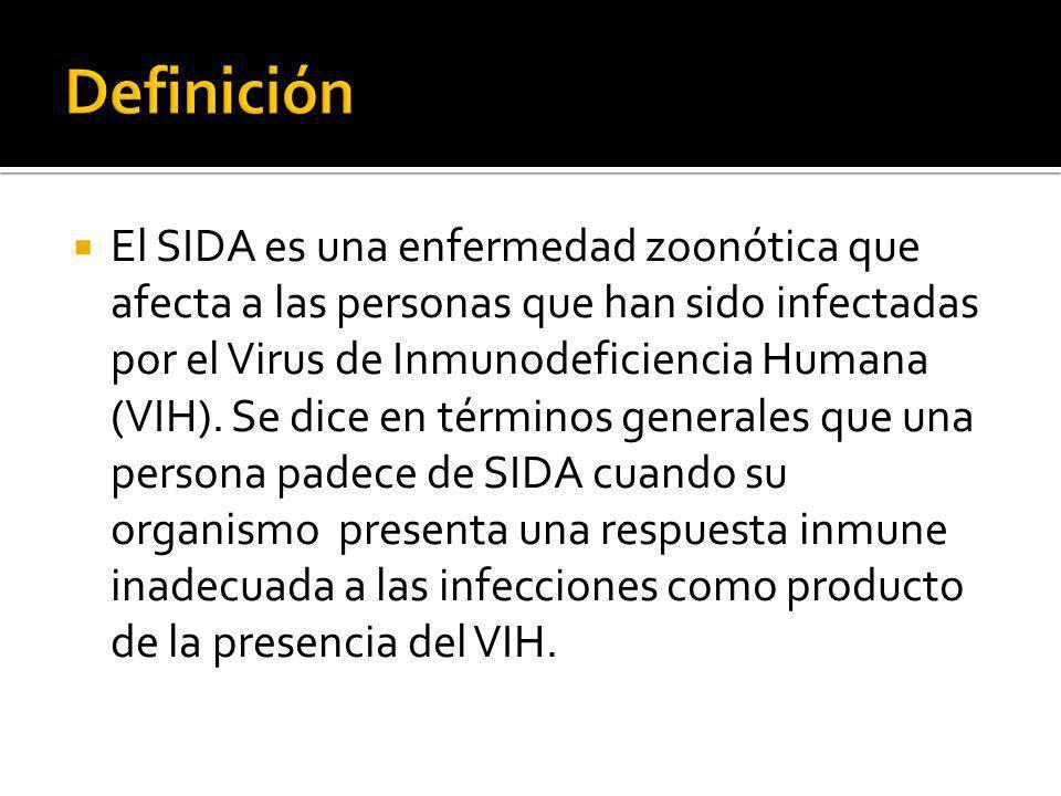 El SIDA es una enfermedad zoonótica que afecta a las personas que han sido infectadas por el Virus de Inmunodeficiencia Humana (VIH). Se dice en térmi