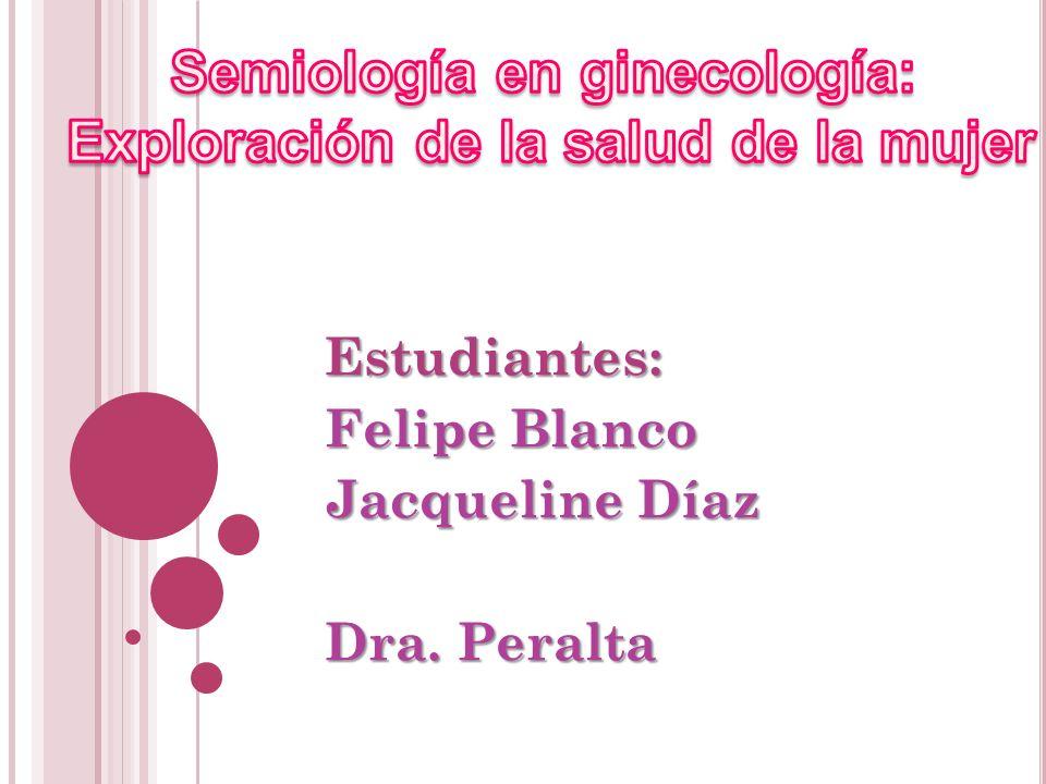 Estudiantes: Felipe Blanco Jacqueline Díaz Dra. Peralta