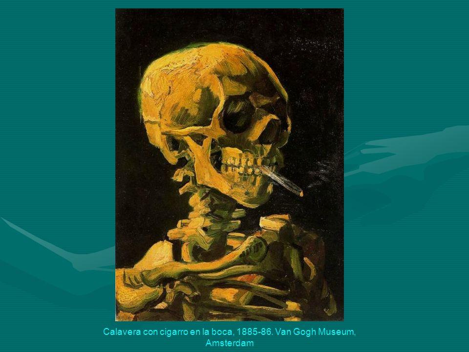 Calavera con cigarro en la boca, 1885-86. Van Gogh Museum, Amsterdam