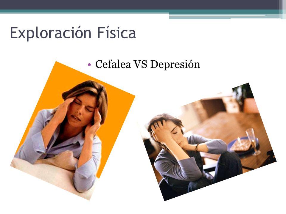 Cefalea VS Depresión Exploración Física