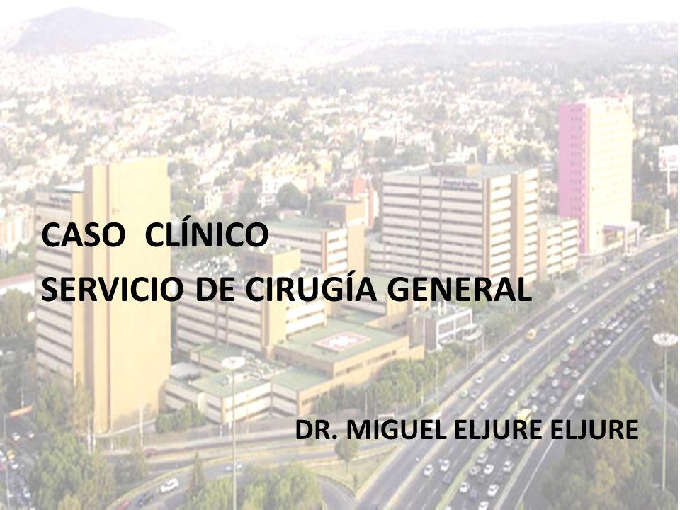 TP: 12.5 INR: 1.00 TPT: 25.00 Grupo y Rh: O, Positivo Glucosa: 102 mg/dl BUN: 18.0 mg/dl Urea: 38.5 mg/dl Creatinina: 0.75 mg/dl TGP: 34.4 U/L TGO: 25 U/L DHL: 158 U/L CASO CLÍNICO SERVICIO DE CIRUGÍA GENERAL