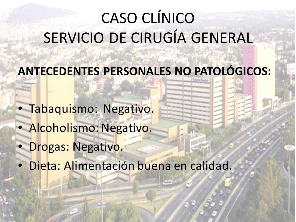 17/03/2010 CASO CLÍNICO SERVICIO DE CIRUGÍA GENERAL