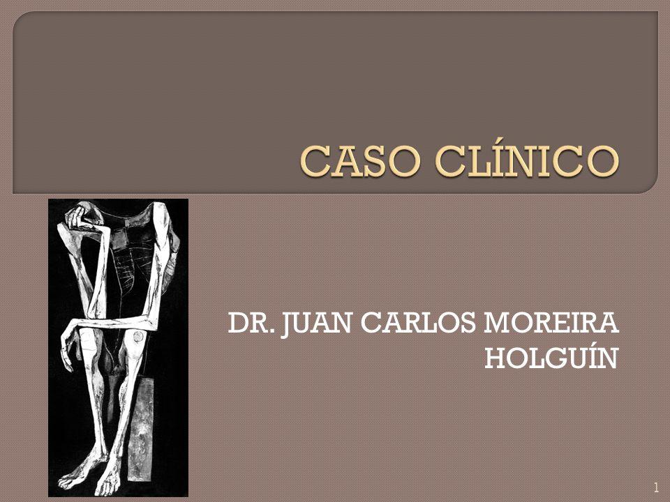 DR. JUAN CARLOS MOREIRA HOLGUÍN 1