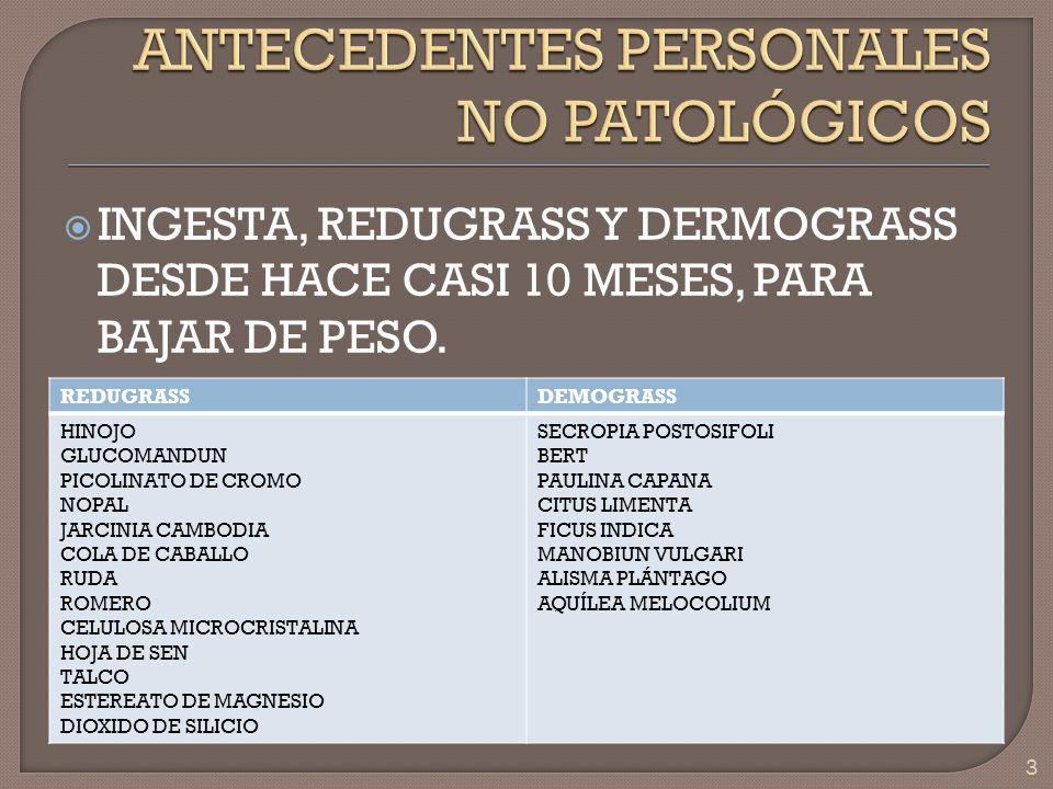 INGESTA, REDUGRASS Y DERMOGRASS DESDE HACE CASI 10 MESES, PARA BAJAR DE PESO. 3 REDUGRASSDEMOGRASS HINOJO GLUCOMANDUN PICOLINATO DE CROMO NOPAL JARCIN