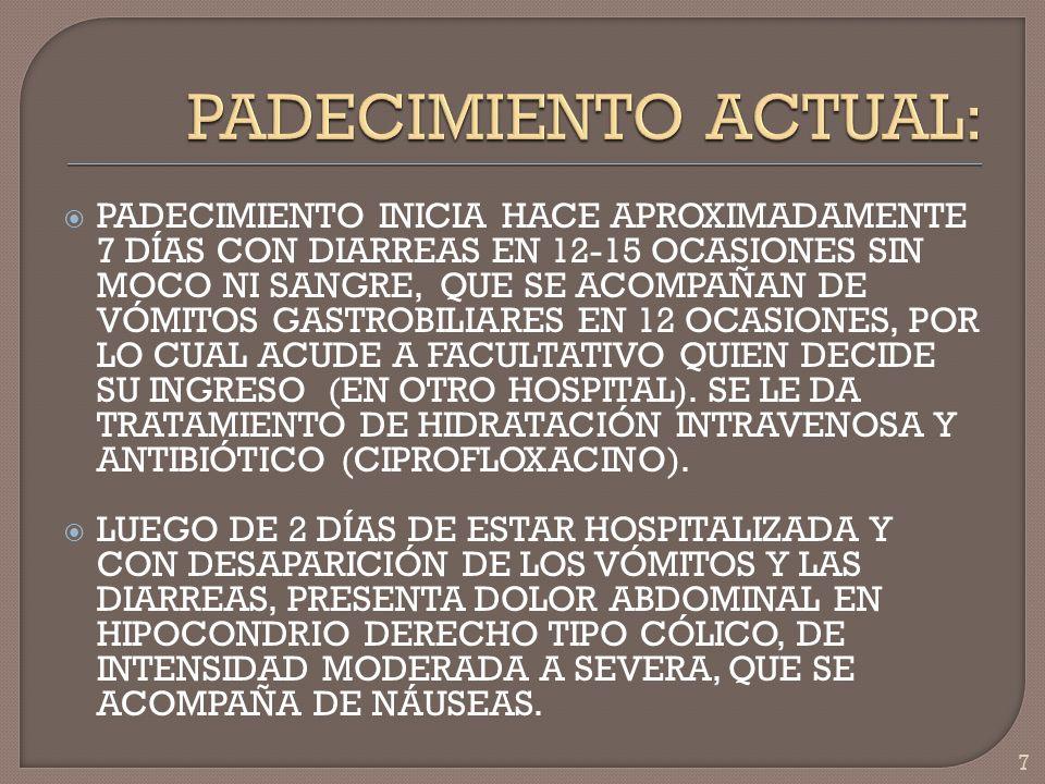 58 COLESTASIS INTRAHEPÁTICA SIN OBSTRUCCIÓN MECÁNICA DEMOSTRABLE COLESTASIS POR FÁRMACOS CLORPROMACINA Y OTRAS FENOTIAZINAS.