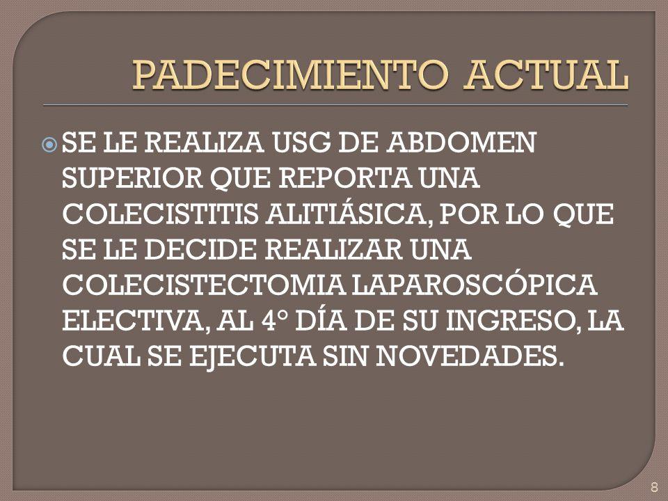 BORDE INFERIOR DEL HÍGADO SE EXTIENDE 3-4 CM POR DEBAJO DEL REBORDE COSTAL.