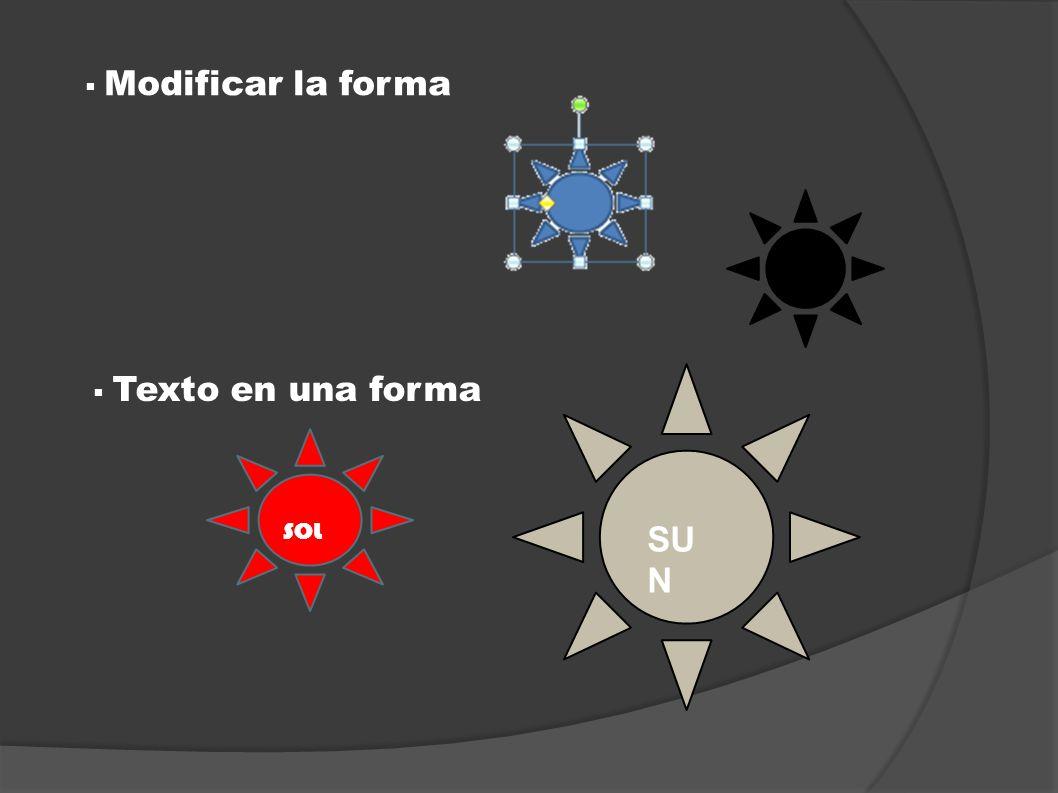 Modificar la forma Texto en una forma SOL SU N