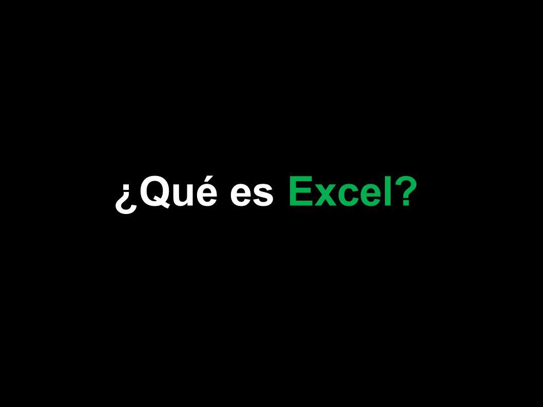 ¿Qué es Excel? Microsoft Excel 2007
