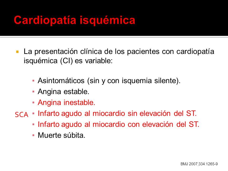 Asintomáticos (sin y con isquemia silente).Angina estable.