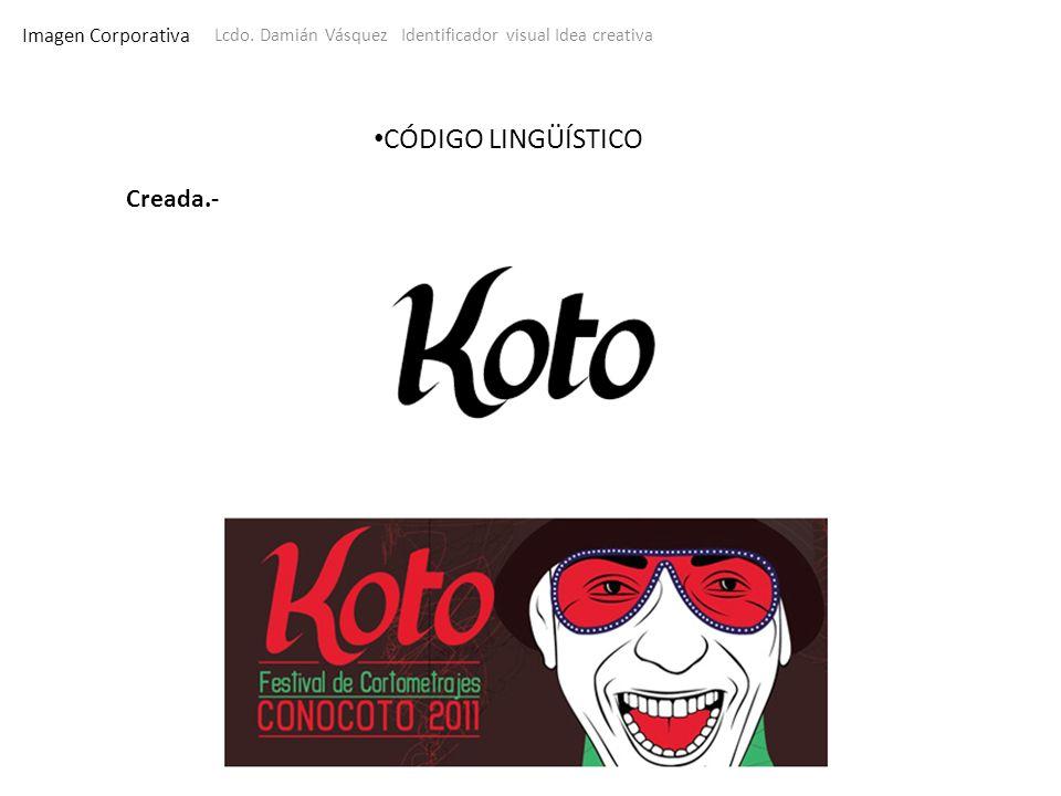 Imagen Corporativa Lcdo. Damián Vásquez Identificador visual Idea creativa CÓDIGO LINGÜÍSTICO Creada.-
